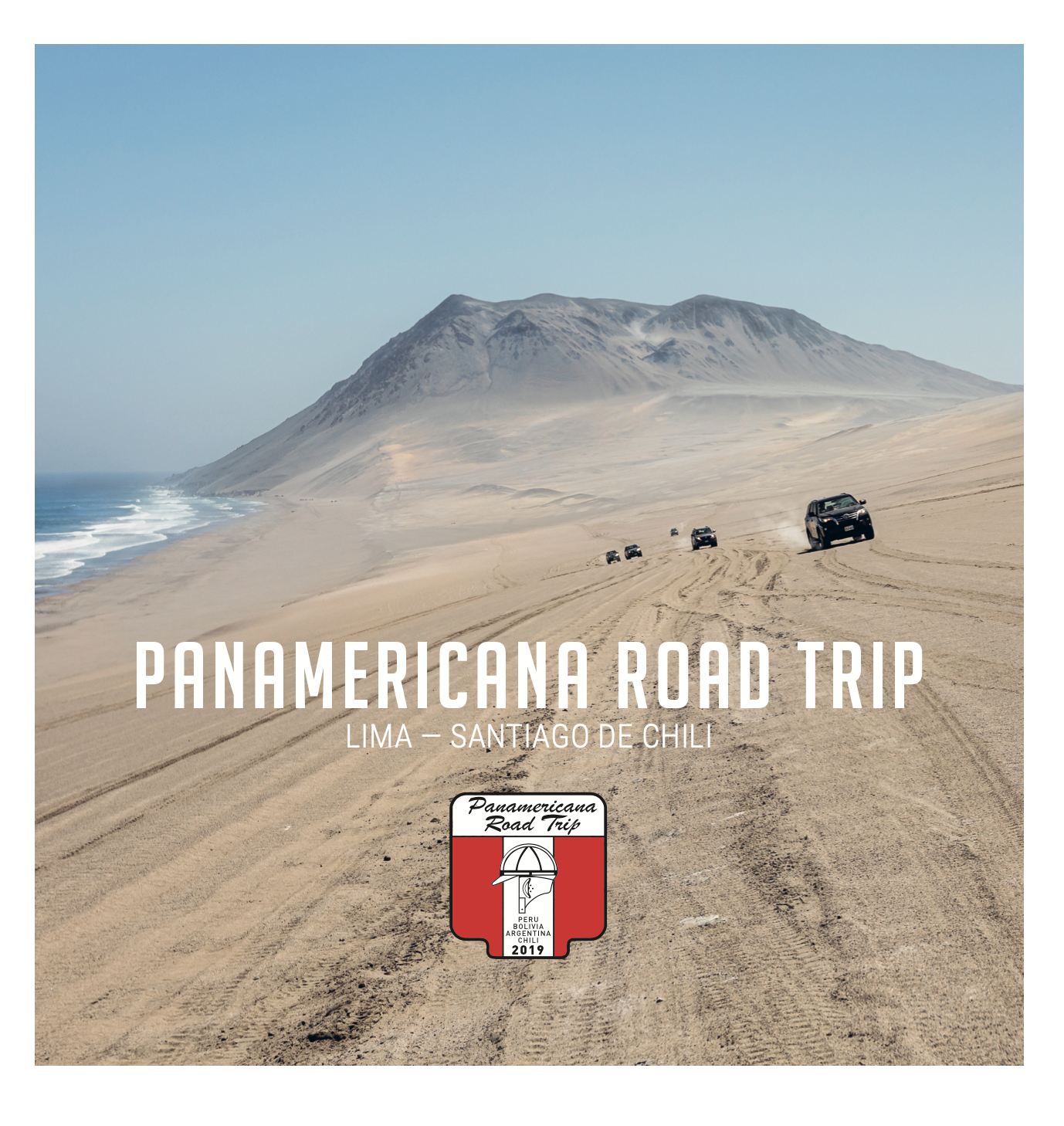 PANAMERICANA ROAD TRIP
